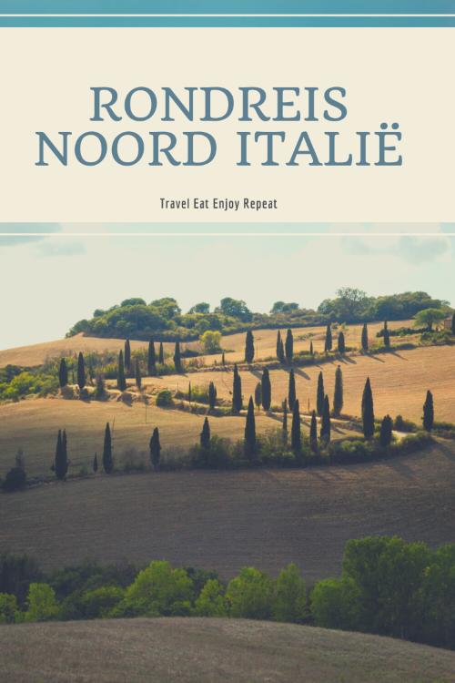rondreis Noord Italie
